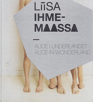 Liisa IhmemaassaAlice in Wonderland