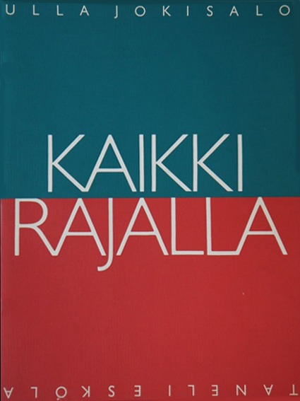Kaikki rajalla =On the Borderline