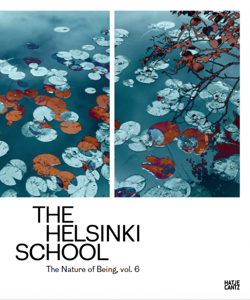 The Helsinki School The Nature of Being, Vol. 6