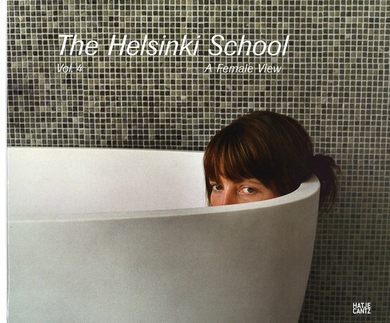 The Helsinki SchoolVol. 4 - A Female View